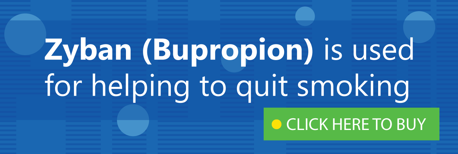 Zyban (Bupropion) is used for helping to quit smoking